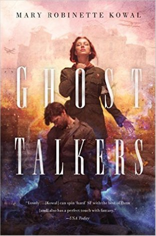 Ghost Talkers by Mary Robinette Kowal: A Wonderful, Fraught, and Heart-wrenching Read