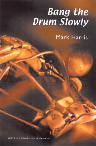 Appreciations: Mark Harris' Bang the Drum Slowly at 60