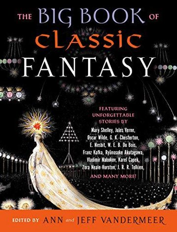 Ann & Jeff VanderMeer on Building The Big Book of Classic Fantasy