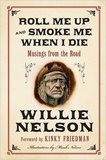 Willie Nelson's 'Roll Me Up and Smoke Me When I Die'
