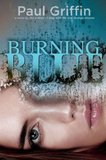'Burning Blue' Burns Hot and Fast