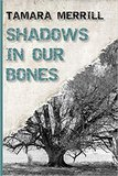 Shadows in Our Bones Explores the Tragedy of Malaga Island