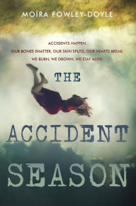 The Accident Season and Other Tales of Distress