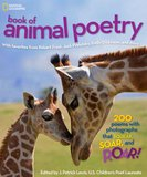 Exploring a Must-Have in the 'National Geographic Book of Animal Poetry'
