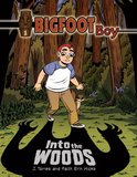 Bigfoot Boy: The Origin Story