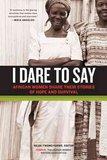 Voices Unite in 'I Dare to Say'