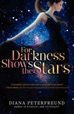 The Persuasive Powers of 'For Darkness Shows the Stars'