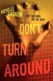 'Don't Turn Around': Michelle Gagnon's First Thriller for Teens