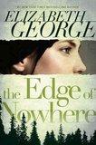 Elizabeth George: 'The Edge of Nowhere'
