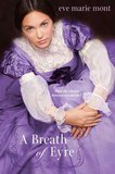 A Lackluster Attempt at Jane's World in a 'A Breath of Eyre'