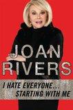 Joan Rivers Hates Everyone