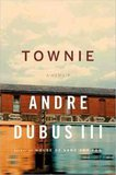 Andre Dubus III on 'Townie'