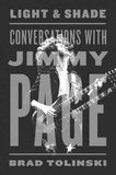 Light & Shade: Conversations with Jimmy Page