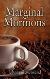 Indie Author Johnny Townsend on 'Marginal Mormons'