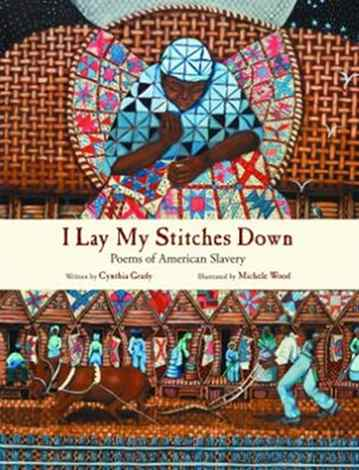 Piecing Poems in 'I Lay My Stitches Down'
