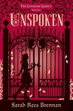Sarah Rees Brennan's Unspoken Hits All the Marks