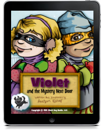VIOLET AND THE MYSTERY NEXT DOOR by Allison Keeme